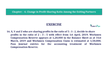 Question No.16 Chapter No.4 T.S. Grewal 2 Book 2019 Solution min min 360x202 - Chapter No. 4 – Change in Profit-Sharing Ratio Among the Existing Partners - Solution