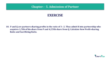 Question No.18 Chapter No.5 T.S. Grewal 2 Book 2019 Solution min min 360x202 - Chapter No. 5 - Admission of a Partner - Solution - Class 12