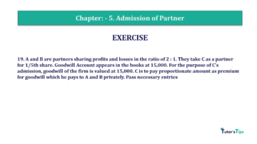 Question No.19 Chapter No.5 T.S. Grewal 2 Book 2019 Solution min min 360x202 - Chapter No. 5 - Admission of a Partner - Solution - Class 12