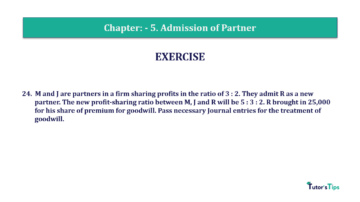 Question No.24 Chapter No.5 T.S. Grewal 2 Book 2019 Solution min min 360x202 - Chapter No. 5 - Admission of a Partner - Solution - Class 12