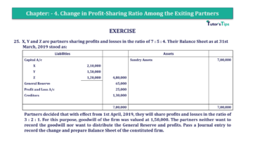 Question No.25 Chapter No.4 T.S. Grewal 2 Book 2019 Solution min min 360x202 - Chapter No. 4 – Change in Profit-Sharing Ratio Among the Existing Partners - Solution