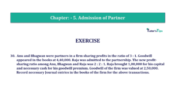 Question No.30 Chapter No.5 T.S. Grewal 2 Book 2019 Solution min min 360x202 - Chapter No. 5 - Admission of a Partner - Solution - Class 12