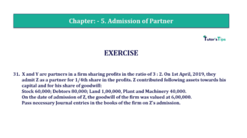 Question No.31 Chapter No.5 T.S. Grewal 2 Book 2019 Solution min min 360x202 - Chapter No. 5 - Admission of a Partner - Solution - Class 12
