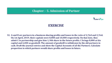 Question No.32 Chapter No.5 T.S. Grewal 2 Book 2019 Solution min min 360x202 - Chapter No. 5 - Admission of a Partner - Solution - Class 12