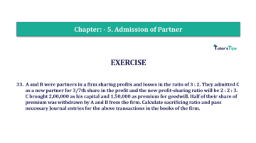 Question No.33 Chapter No.5 T.S. Grewal 2 Book 2019 Solution min min 360x202 - Chapter No. 5 - Admission of a Partner - Solution - Class 12