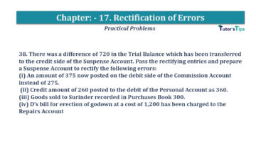 Question No.38 Chapter No.17 T.S. Grewal 1 Book 2019 Solution min min 360x202 - Chapter No. 17 - Rectification of Errors- Solution