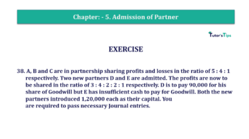 Question No.38 Chapter No.5 T.S. Grewal 2 Book 2019 Solution min min 360x202 - Chapter No. 5 - Admission of a Partner - Solution - Class 12
