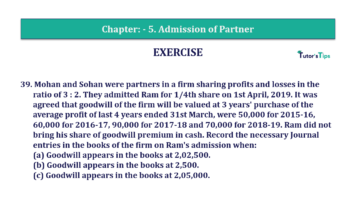 Question No.39 Chapter No.5 T.S. Grewal 2 Book 2019 Solution min min 360x202 - Chapter No. 5 - Admission of a Partner - Solution - Class 12