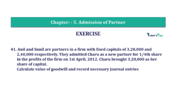 Question No.41 Chapter No.5 T.S. Grewal 2 Book 2019 Solution min min 360x202 - Chapter No. 5 - Admission of a Partner - Solution - Class 12