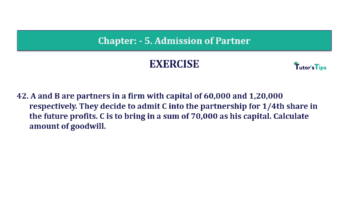 Question No.42 Chapter No.5 T.S. Grewal 2 Book 2019 Solution min min 360x202 - Chapter No. 5 - Admission of a Partner - Solution - Class 12