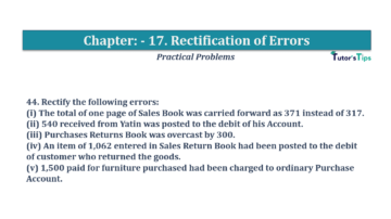 Question No.44 Chapter No.17 T.S. Grewal 1 Book 2019 Solution min min 360x202 - Chapter No. 17 - Rectification of Errors- Solution