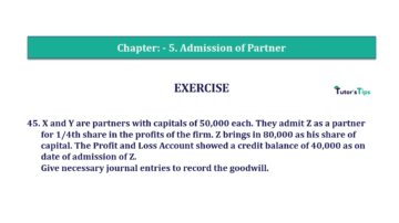Question No.45 Chapter No.5 T.S. Grewal 2 Book 2019 Solution min min 360x202 - Chapter No. 5 - Admission of a Partner - Solution - Class 12