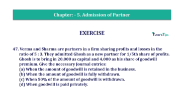 Question No.47 Chapter No.5 T.S. Grewal 2 Book 2019 Solution min min 360x202 - Chapter No. 5 - Admission of a Partner - Solution - Class 12