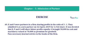 Question No.49 Chapter No.5 T.S. Grewal 2 Book 2019 Solution min min 360x202 - Chapter No. 5 - Admission of a Partner - Solution - Class 12