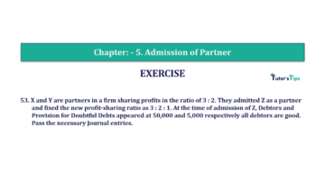 Question No.53 Chapter No.5 T.S. Grewal 2 Book 2019 Solution min min 360x202 - Chapter No. 5 - Admission of a Partner - Solution - Class 12