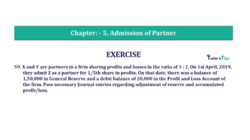 Question No.59 Chapter No.5 T.S. Grewal 2 Book 2019 Solution min min 360x202 - Chapter No. 5 - Admission of a Partner - Solution - Class 12