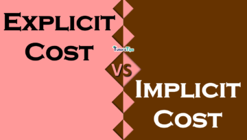 Difference between Explicit Cost and Implicit Cost min 360x204 - Differences - Economics