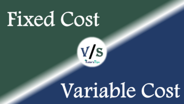 Difference between Fixed Cost and Variable Cost min 360x203 - Differences - Economics