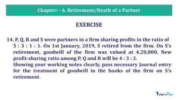 Q 14 CH 6 T.S. Grewal 2 Book 2019 Solution min 360x203 - Chapter No. 6 - Retirement/Death of a Partner - Solution - Class 12