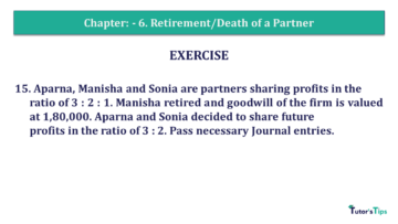 Q 15 CH 6 T.S. Grewal 2 Book 2019 Solution min 360x203 - Chapter No. 6 - Retirement/Death of a Partner - Solution - Class 12