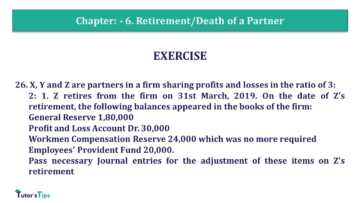 Q 26 CH 6 T.S. Grewal 2 Book 2019 Solution min 360x203 - Chapter No. 6 - Retirement/Death of a Partner - Solution - Class 12