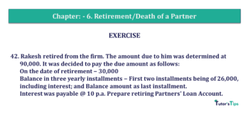 Q 42 CH 6 T.S. Grewal 2 Book 2019 Solution min 360x203 - Chapter No. 6 - Retirement/Death of a Partner - Solution - Class 12