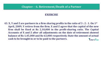 Q 43 CH 6 T.S. Grewal 2 Book 2019 Solution min 360x203 - Chapter No. 6 - Retirement/Death of a Partner - Solution - Class 12