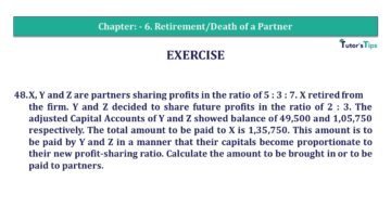 Q 48 CH 6 T.S. Grewal 2 Book 2019 Solution min 360x203 - Chapter No. 6 - Retirement/Death of a Partner - Solution - Class 12