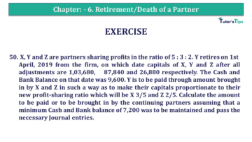 Q 50 CH 6 T.S. Grewal 2 Book 2019 Solution min 360x203 - Chapter No. 6 - Retirement/Death of a Partner - Solution - Class 12