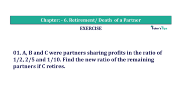 Question No.01 Chapter No.6 T.S. Grewal 2 Book 2019 Solution min 360x202 - Chapter No. 6 - Retirement/Death of a Partner - Solution - Class 12
