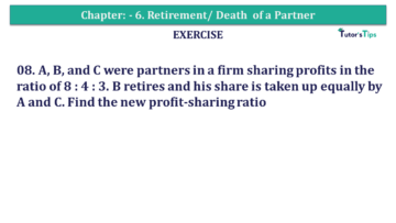 Question No.08 Chapter No.6 T.S. Grewal 2 Book 2019 Solution min min 360x203 - Chapter No. 6 - Retirement/Death of a Partner - Solution - Class 12