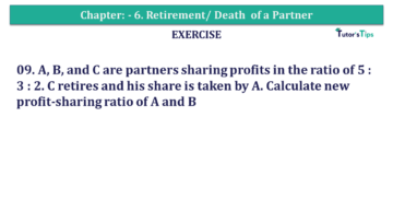 Question No.09 Chapter No.6 T.S. Grewal 2 Book 2019 Solution min min 360x203 - Chapter No. 6 - Retirement/Death of a Partner - Solution - Class 12