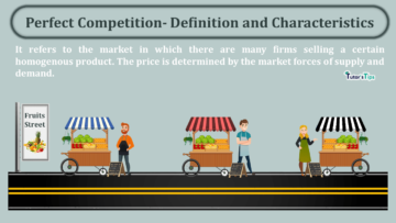 Perfect Competition Definition and Characteristics min 360x203 - Business Economics