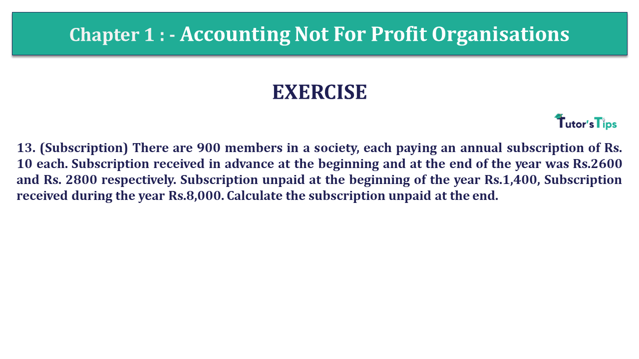 Q 13 CH 1 Usha 2 Book 2018 Solution min - Chapter No. 1 - Accounting Not for Profit Organisations - USHA Publication Class +2 - Solution