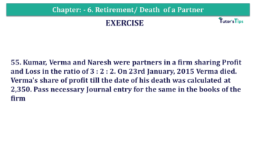 Question No.55 Chapter No.6 T.S. Grewal 2 Book 2019 Solution min min 1 360x203 - Chapter No. 6 - Retirement/Death of a Partner - Solution - Class 12