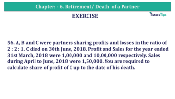 Question No.56 Chapter No.6 T.S. Grewal 2 Book 2019 Solution min min 2 360x203 - Chapter No. 6 - Retirement/Death of a Partner - Solution - Class 12