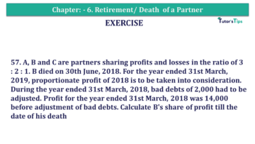 Question No.57 Chapter No.6 T.S. Grewal 2 Book 2019 Solution min min 1 360x203 - Chapter No. 6 - Retirement/Death of a Partner - Solution - Class 12