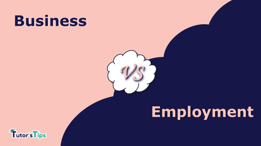The difference between Business and Employment-min