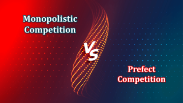 Difference between Monopolistic Competition and Prefect Competition min 360x203 - Differences - Economics