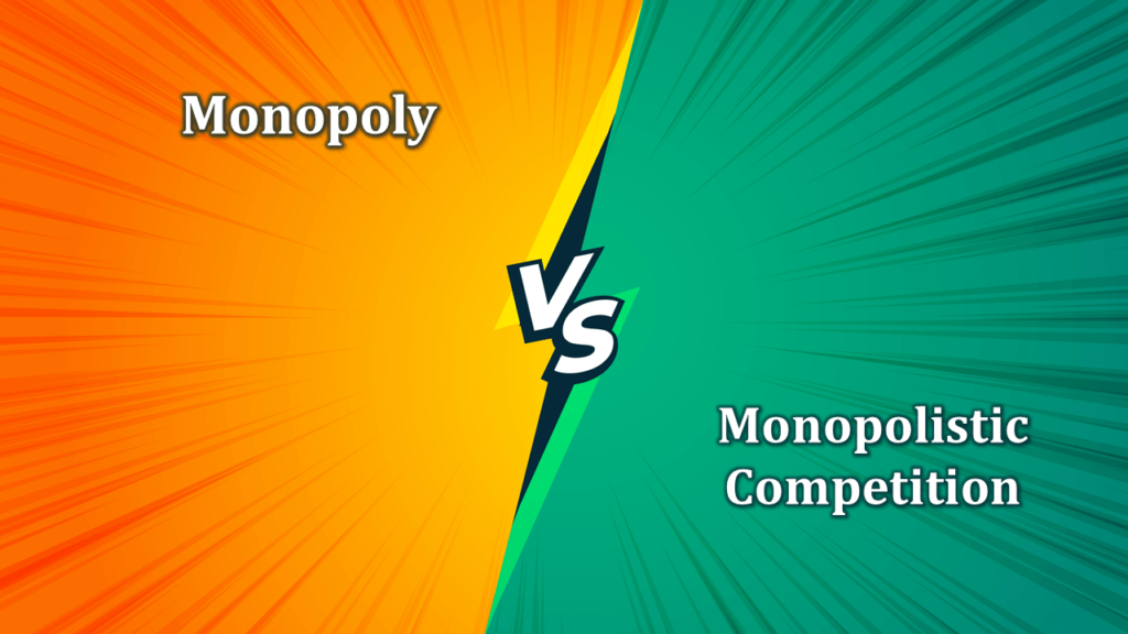Difference between Monopoly and Monopolistic Competition-min