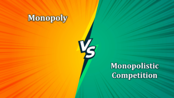 Difference between Monopoly and Monopolistic Competition min 360x203 - Differences - Economics