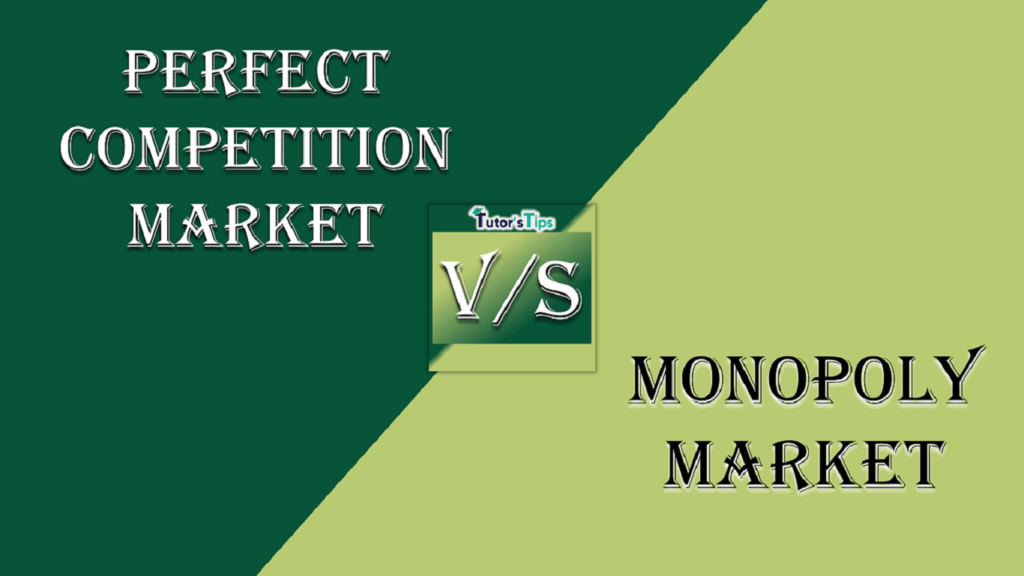 Difference between Perfect Competition and Monopoly 1 1024x576 - Difference between Perfect Competition and Monopoly