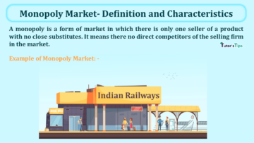 Monopoly Market Definition and Characteristics min 360x203 - Learn Accounting, GST, Economics and Microsoft Excel