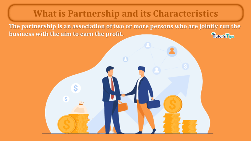 Meaning of Partnership and its Characteristics-min