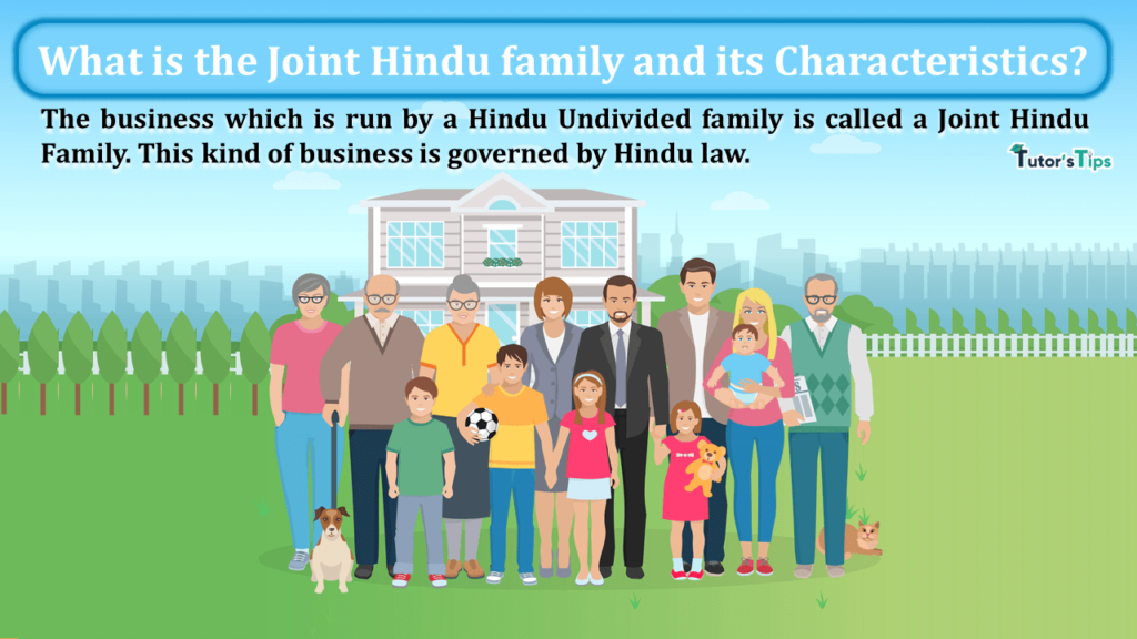 What is the Joint Hindu family and its Characteristics-min