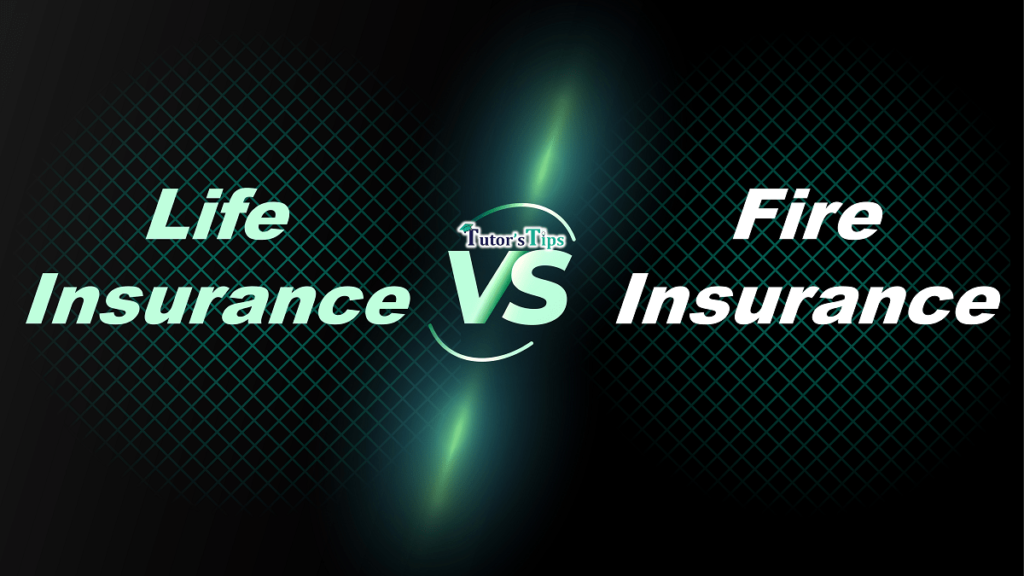 Difference between Life insurance and Fire insurance min 1024x576 - Difference between life Insurance and Fire Insurance