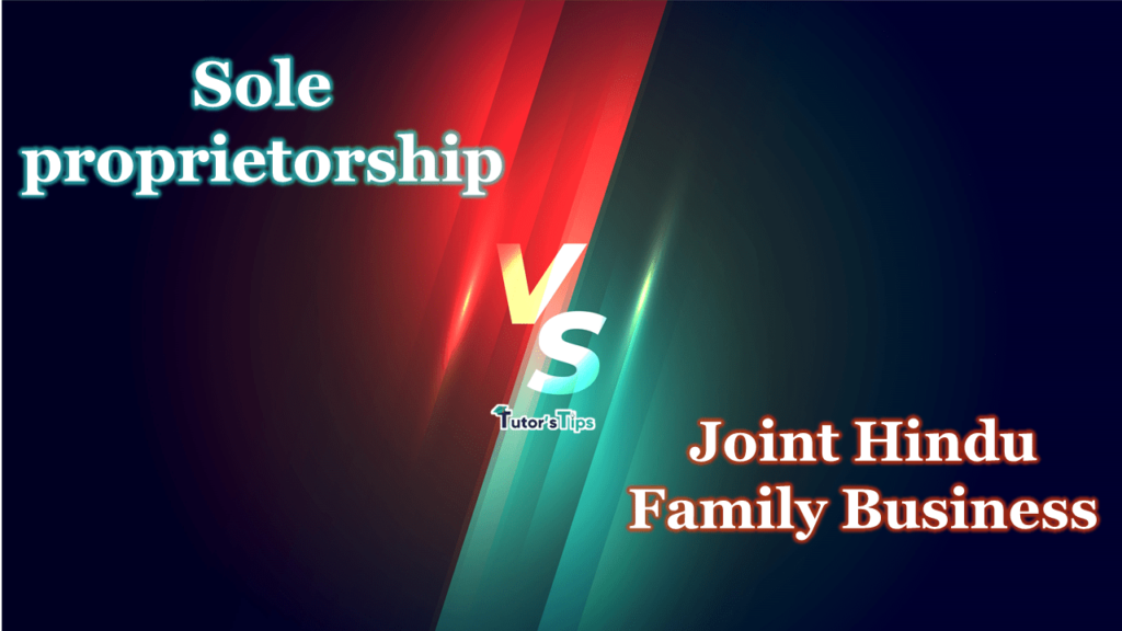 Difference between Sole Proprietorship and Joint Hindu Family Business-min