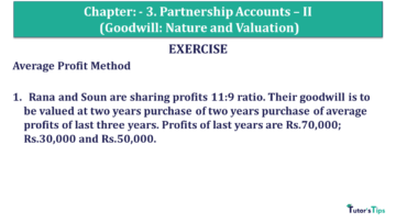 Q 1 CH 3 Usha 2 Book 2018 Solution min 360x203 - Chapter No. 3 - Partnership Accounts - II (Goodwill: Nature and Valuation)- USHA Publication Class +2 - Solution