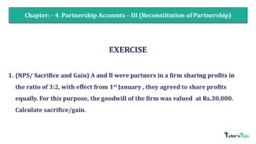 Q 1 CH 4 Usha 2 Book 2018 Solution.pptx min 360x203 - Chapter No. 4 - Partnership Accounts - III (Reconstitution of Partnership)- USHA Publication Class +2 - Solution
