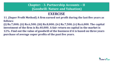 Q 11 CH 3 Usha 2 Book 2018 Solution min 360x203 - Chapter No. 3 - Partnership Accounts - II (Goodwill: Nature and Valuation)- USHA Publication Class +2 - Solution